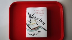 Voracious: A Hungry Reader Cooks Her Way Through Great Books by Cara Nicoletti